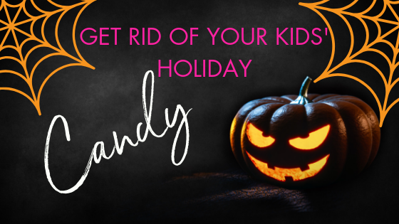 Get Rid of Your Kids' Halloween Candy