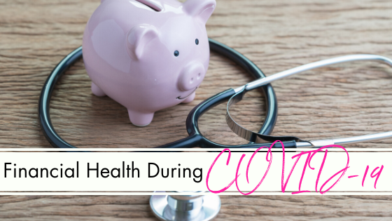 Financial Health During COVID-19